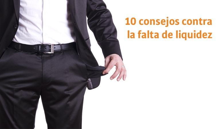 10 consejos contra la falta de liquidez